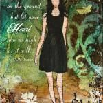 """""""Let Your Heart Soar"""" by JanelleNichol"""
