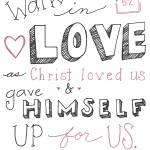 """Walk in Love (Simple) - Eph. 5:2"" by crystalliora"