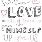 """Walk in Love (Simple) - Eph. 5:2"" by crystalliora"