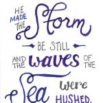 """The Waves Were Hushed (Simple) - Ps. 107:29"" by crystalliora"