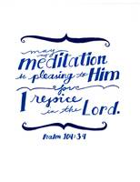 Meditation in Blue - Ps. 104:34