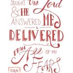 """He Delivered Me - Ps. 34:4"" by crystalliora"
