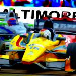 """Baltimore Grand Prix, Indy Car Racing"" by ArtbySachse"