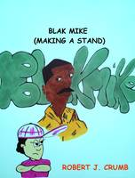 Blak Mike Making A Stand