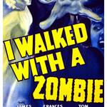 """I Walked with a Zombie"" by jvorzimmer"
