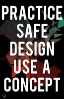Safe Design | Use Concept