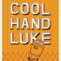 """Cool Hand Luke"" by BrickHut"