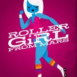 """Roller Girl from Mars"" by helvetica_mouse"