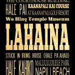 """LHA-388-AG-EU-LAHAINA-HAWAII-Raw-18X24 copy"" by JoyHouseStudio"