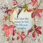 """The Life you Imagine"" by Sharon_himes"