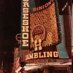 """Binions Horseshoe Hotel and Casino"" by memoriesoflove"