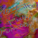 """""""Affirmation: Fully Functional Filter"""" by ruthking"""