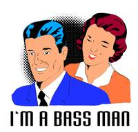 man and wife i am a bass man