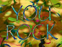 Encouragement: YOU ROCK 1