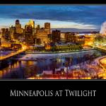"""Minneapolis at Twilight"" by GregLundgrenPhotography"