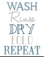 Wash Rinse Dry Fold Laundry Poster