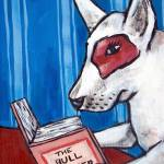 """bull terrier at the Library"" by lulunjay"