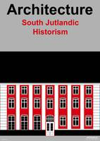 South Jutlandic Historism