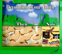 The Devolution of our Youth