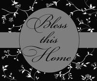 bless this home gray black