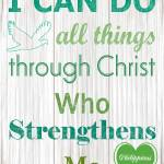 """I CAN DO ALL THINGS THROUGH CHRIST"" by TruthJC"
