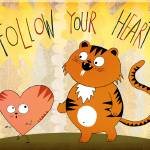 """follow your heart"" by 3littlecameras"