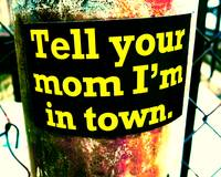 tell your mom