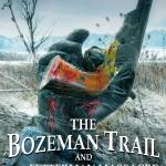"""The Bozeman Trail"" by ColonialRadioTheatre"