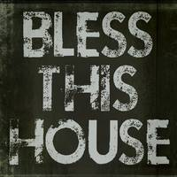 Bless This House 8x8