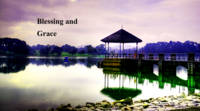 Blessing and Grace, Peirce water Singapore
