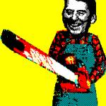 """Chainsaw Reagan 1"" by MaxCapacity"