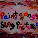 """paint songs sing pictures"" by songsforseba"