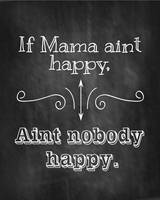 If Mama Aint Happy