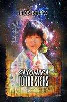 Sayonara To The Stars
