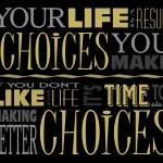 """Choices Motivational Quote Poster (Black/Neutral)"" by dkocherhans"
