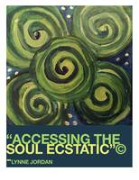 Accessing the Soul Ecstatic@