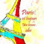 """""""Paris est toujours une bonne idee"""" by brianraggatt"""