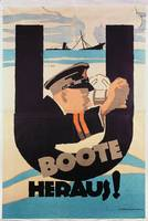 German World War 1 poster, U BOOTE HERAUS