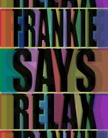 Frankie Says Relax Frankie Goes To Hollywood