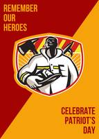 Remember Our Heroes Celebrate Patriot Day Poster