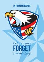 In Remembrance Let Us Never Forget Patriots Day Po