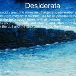 """""""Desiderata"""" by conor"""