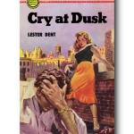 """Cry at Dusk by Lester Dent"" by jvorzimmer"