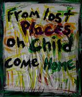 from lost places oh child come home