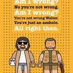 """My The Big Lebowski lego dialogue poster"" by Chungkong"