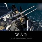 """War: Inspirational Quote and Motivational Poster"" by stocktrekimages"