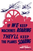 World War II poster of factory gears turning as fi