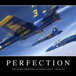 """Perfection: Inspirational Quote and Motivational P"" by stocktrekimages"