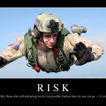 """Risk: Inspirational Quote and Motivational Poster"" by stocktrekimages"