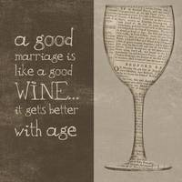 A Good Marriage is like a good wine...it